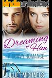 Dreaming of Him: A Curvy Romance