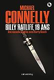 Billy Radcliff, 19 ans : Une nouvelle inédite avec Harry Bosch (Cal-Lévy- R. Pépin)