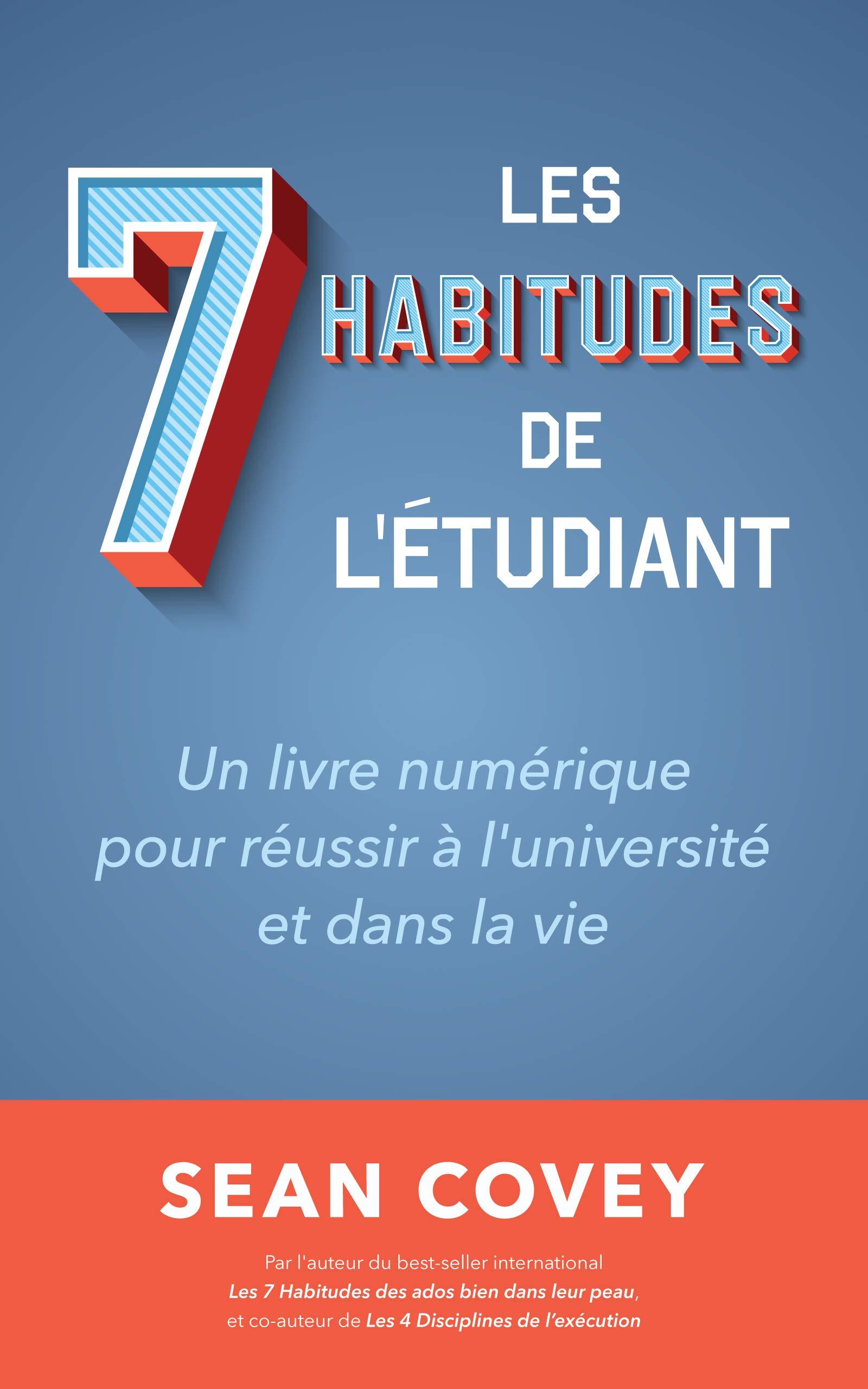 Les Sept Habitudes Des Etudiants Qui Reussissent Un Livre