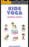 KIDS YOGA (English Edition)