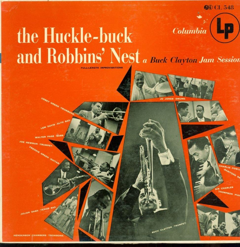 Buck Clayton - Huckle-buck and Robbins' Nest - Amazon.com Music