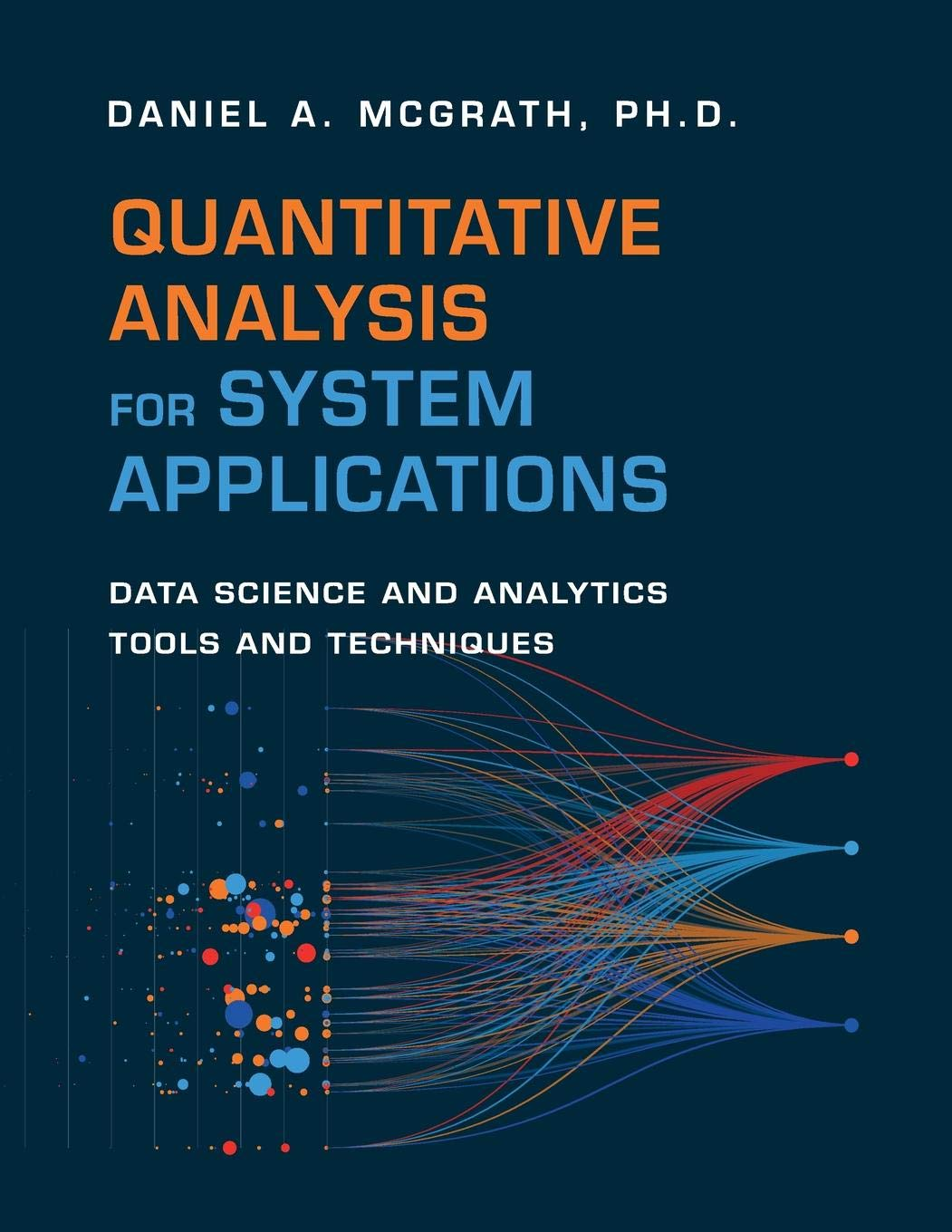 Quantitative Analysis for System Applications: Data Science