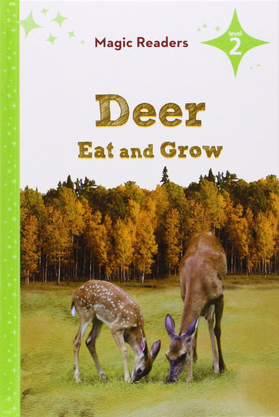 Deer Eat and Grow (Magic Readers, Level 2) pdf epub