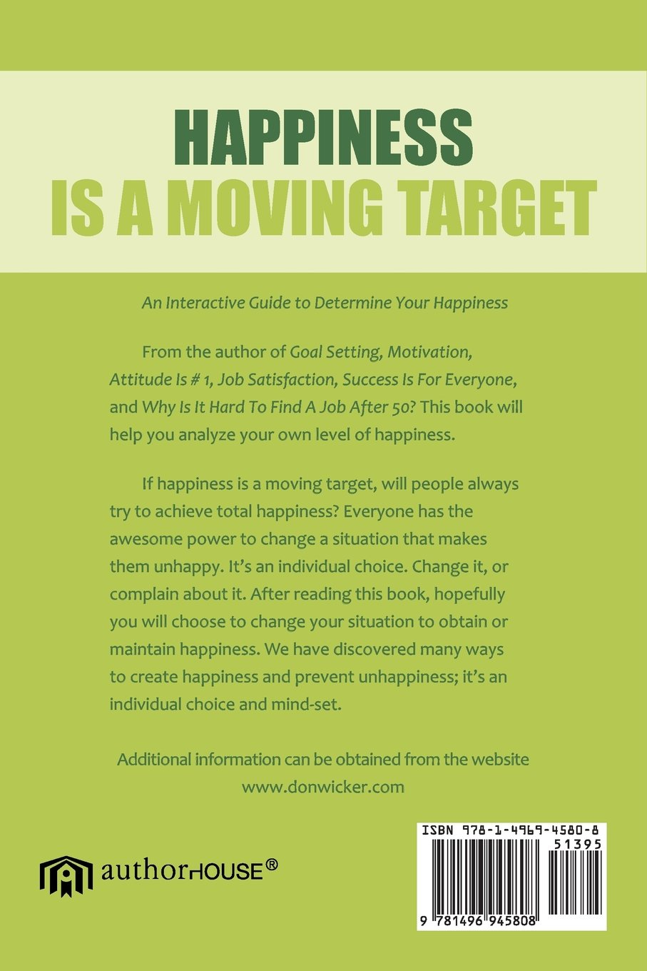 happiness is a moving target an interactive guide to determining happiness is a moving target an interactive guide to determining your happiness don wicker 9781496945808 com books