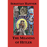 The Meaning of Hitler (English Edition)