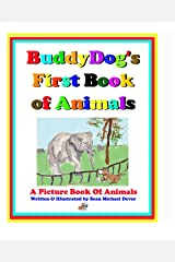 Buddydog's First Book Of Animals: A Picture Book of Animals (Buddydog Learning Series) Paperback