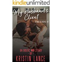 My Husband's Client: An Erotic MMF Story (Stags & Vixens Book 7) book cover