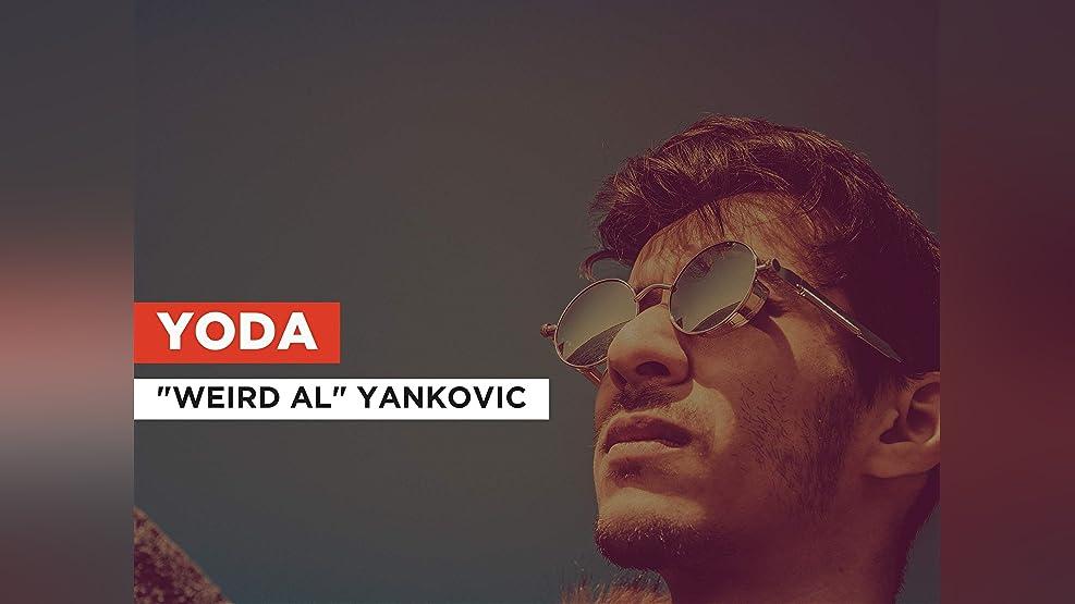 "Yoda in the Style of ""Weird Al"" Yankovic"