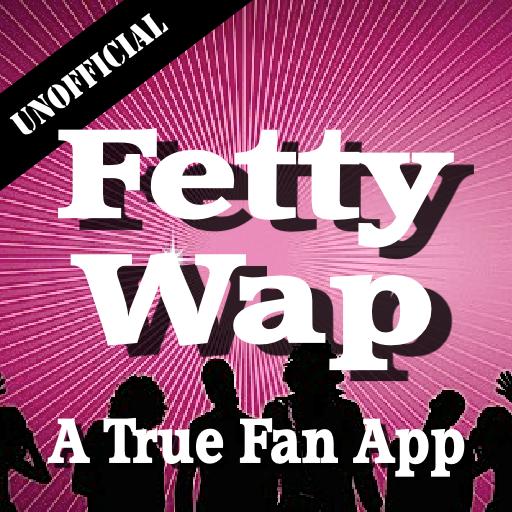 Unofficial Fetty Wap Fan App