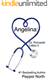 Angelina: Dr. Richards' Littles 5