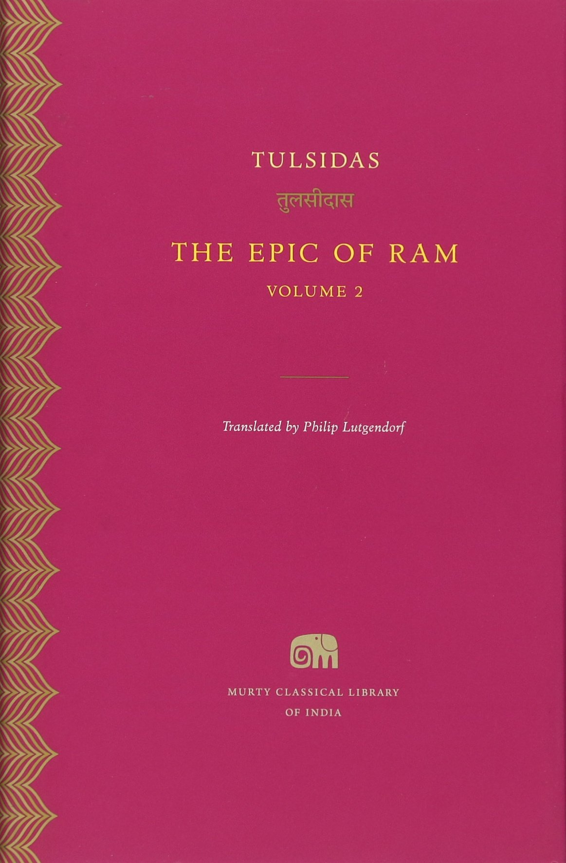 The Epic of Ram, Volume 2 (Murty Classical Library of India) pdf