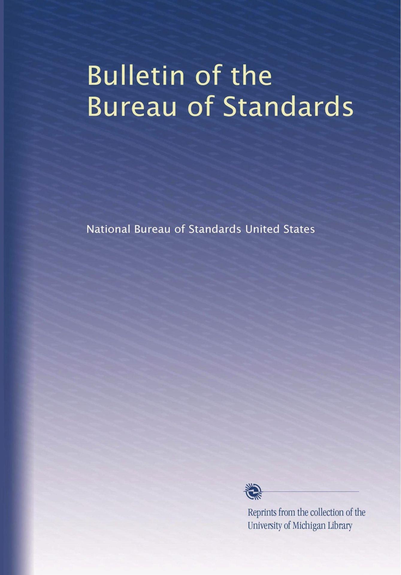 Bulletin of the Bureau of Standards (Volume 7) pdf epub