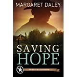 Saving Hope (The Men of the Texas Rangers Book 1)
