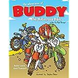The Adventures of Buddy the Motocross Bike: Buddy Learns Teamwork