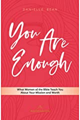 You Are Enough: What Women of the Bible Teach You About Your Mission and Worth (English) Paperback