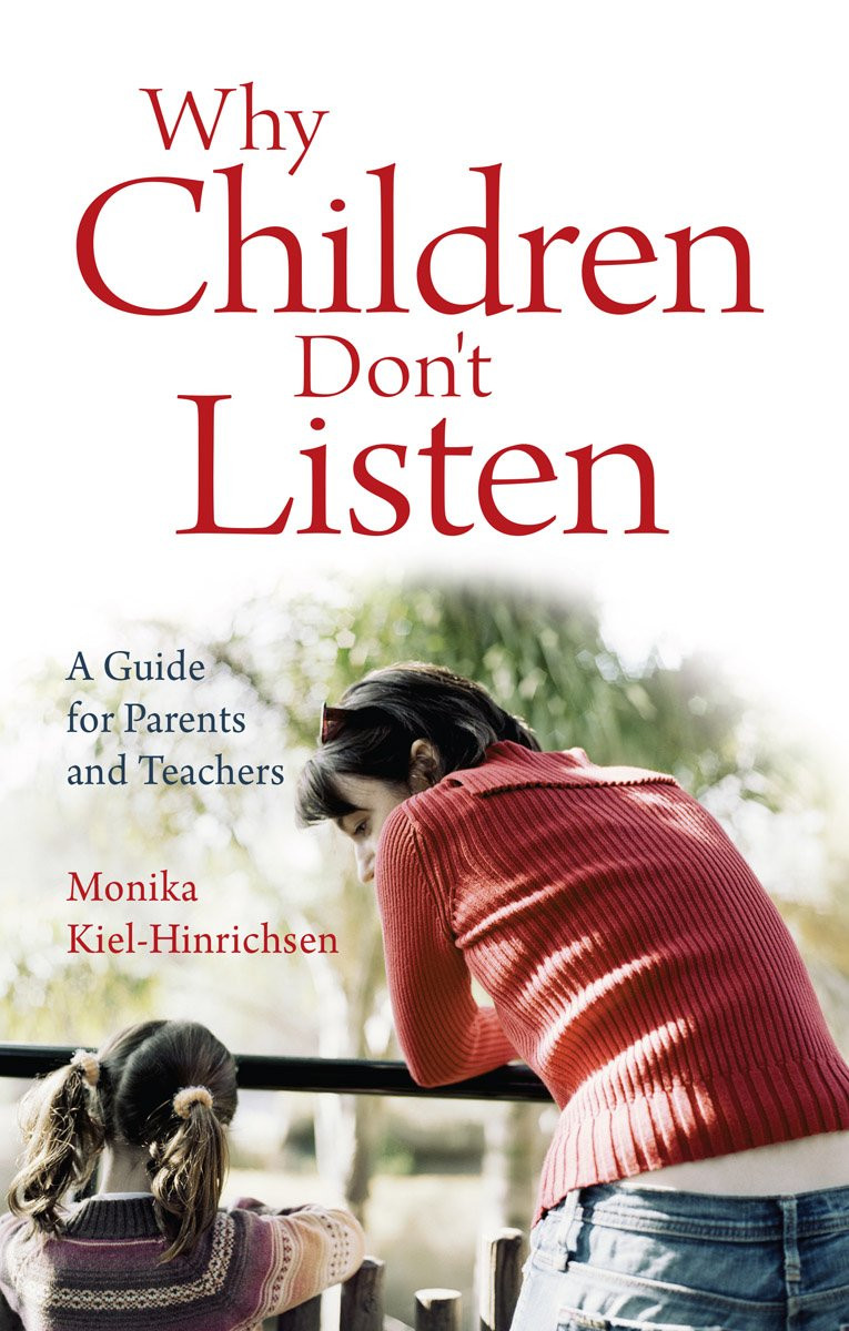 Why Children Don't Listen: A Guide for Parents and Teachers PDF