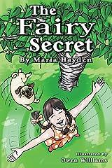 The Fairy Secret (Rosie & Puggles Adventures) Paperback
