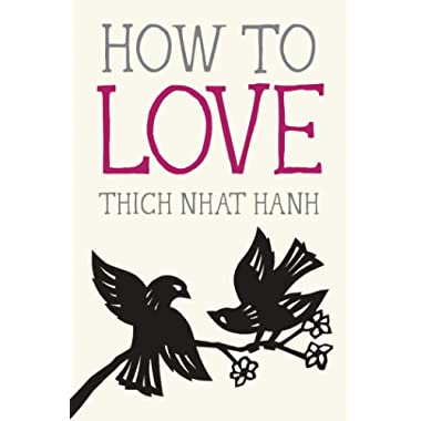 How to Love (Mindfulness Essentials)