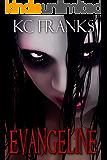 Evangeline: Memoir of a Teenage Serial Killer