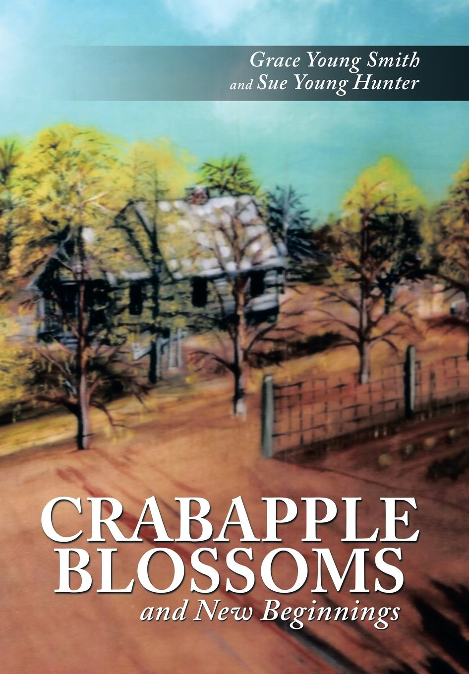 Download Crabapple Blossoms and New Beginnings pdf epub