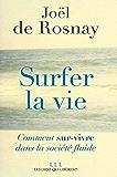 Surfer la vie: Vers la société fluide