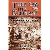 They Saw the Elephant