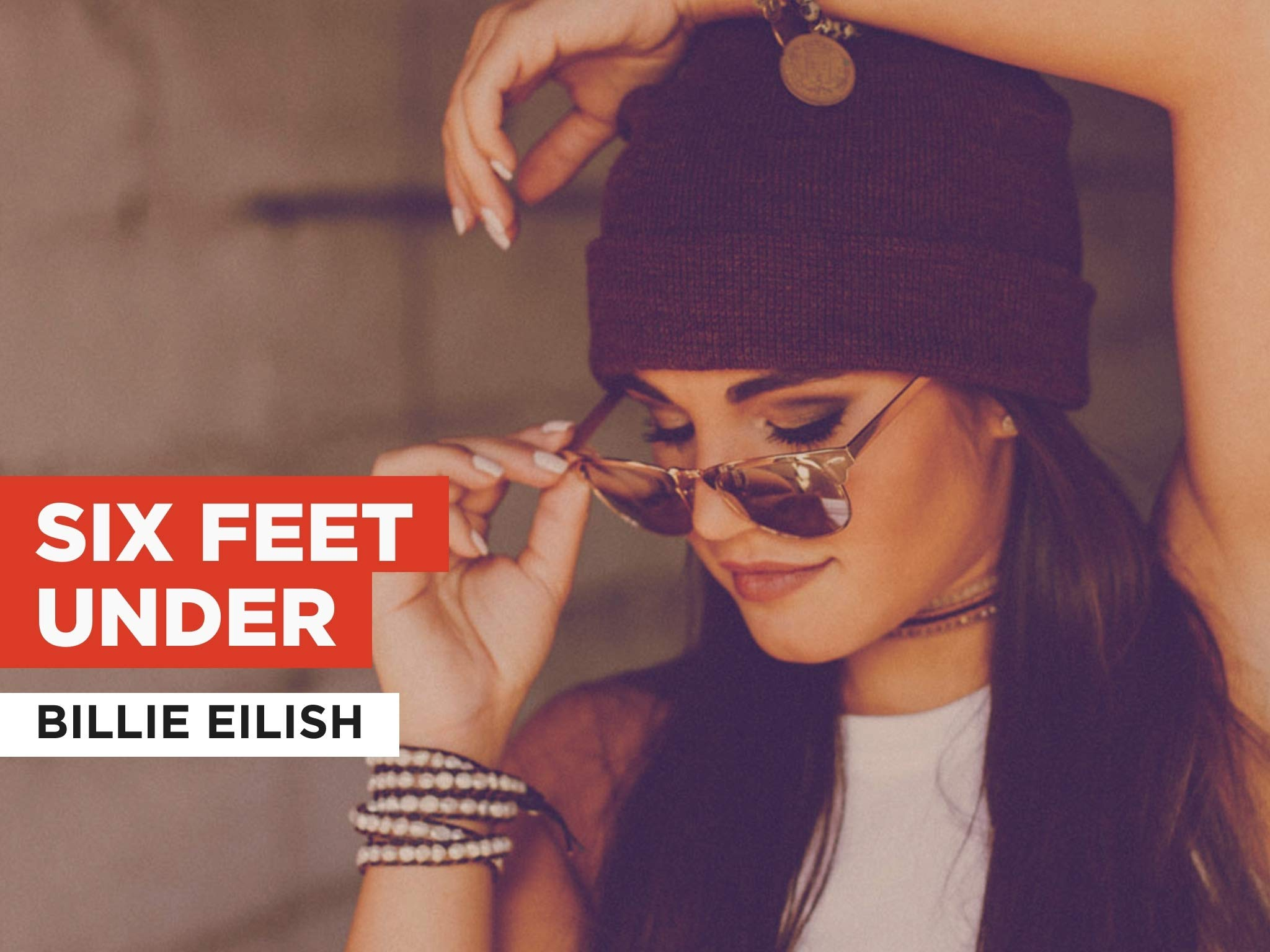 Watch Six Feet Under In The Style Of Billie Eilish Prime Video Lovely (with khalid) billie eilish 3:18320 kbps watch six feet under in the style of