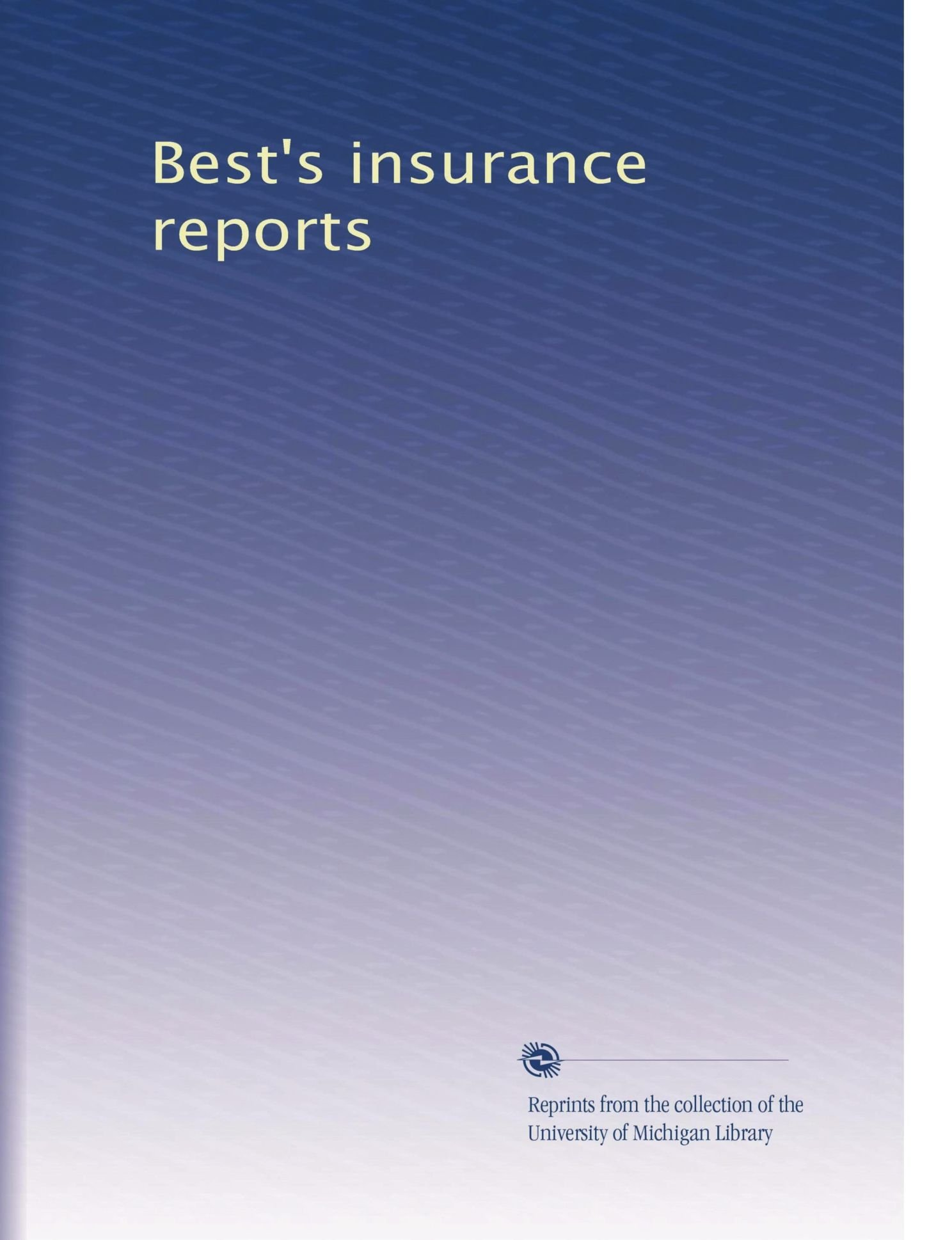 Best's insurance reports (Volume 6) PDF