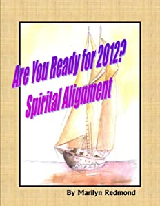 Spiritual Alignment: Are You Ready for 2012?