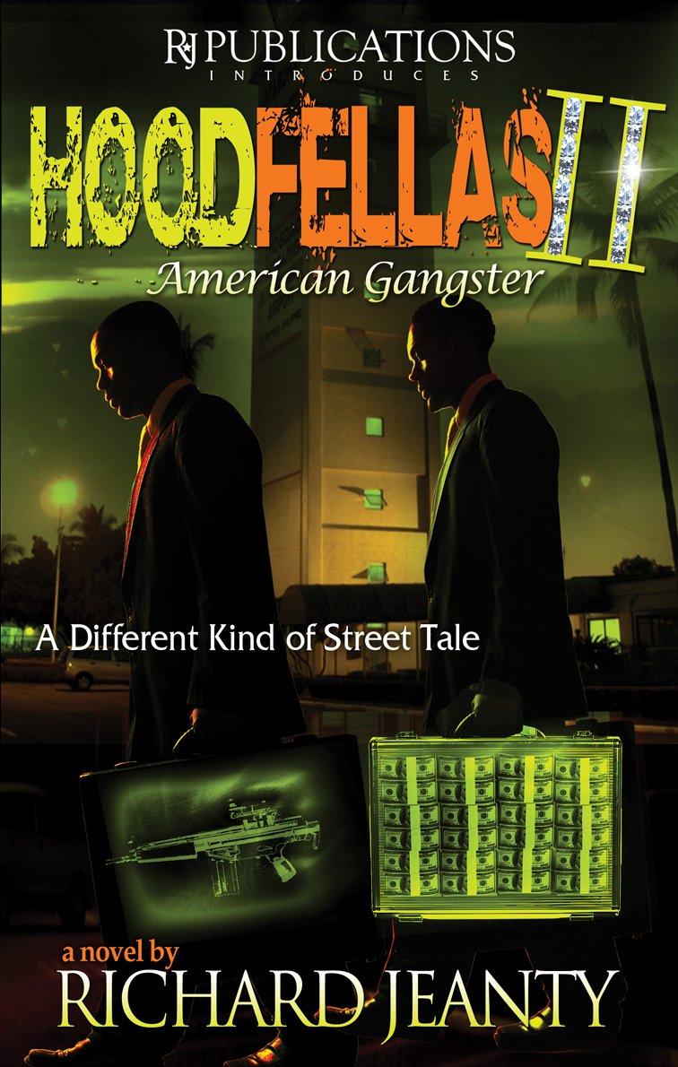 Hoodfellas II:  American Gangster