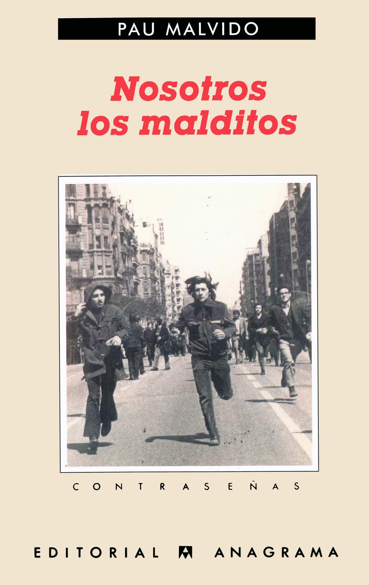 Nosotros los malditos (Contraseñas): Amazon.es: Malvido, Pau: Libros