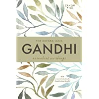 The Oxford India Gandhi: Essential Writings (Oxford India Collection)
