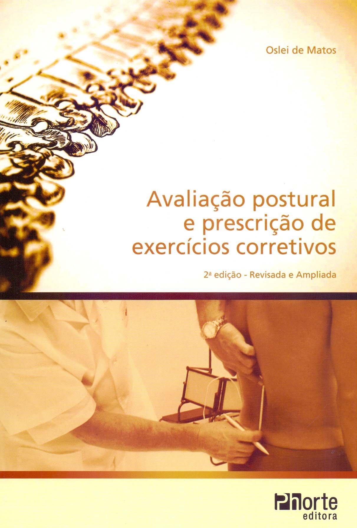 Avaliação Postural. Avaliação e Prescrição de Exercícios ...
