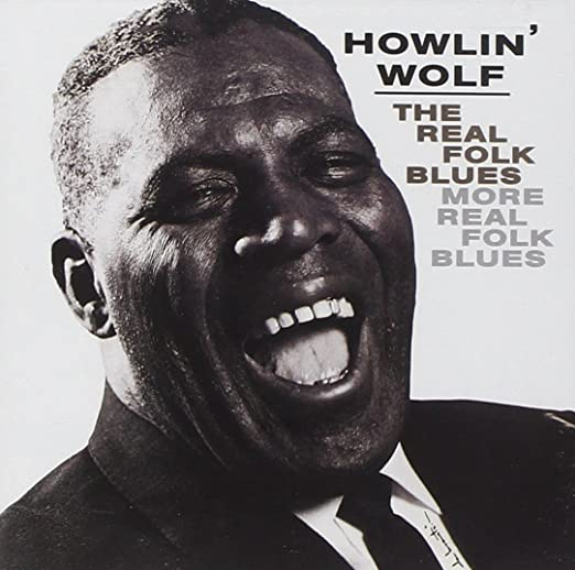 howlin' wolf THE REAL FOLK BLUES