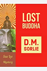 Lost Buddha: Sue Lee Mystery Kindle Edition