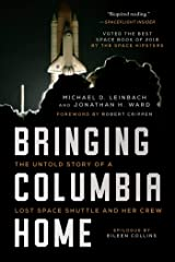 Bringing Columbia Home: The Untold Story of a Lost Space Shuttle and Her Crew Kindle Edition