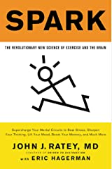 Spark: The Revolutionary New Science of Exercise and the Brain Kindle Edition