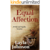 Equal Affection: A Pride and Prejudice Variation