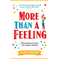 More Than a Feeling: A Hilarious Rom Com That Will Have You Hooked
