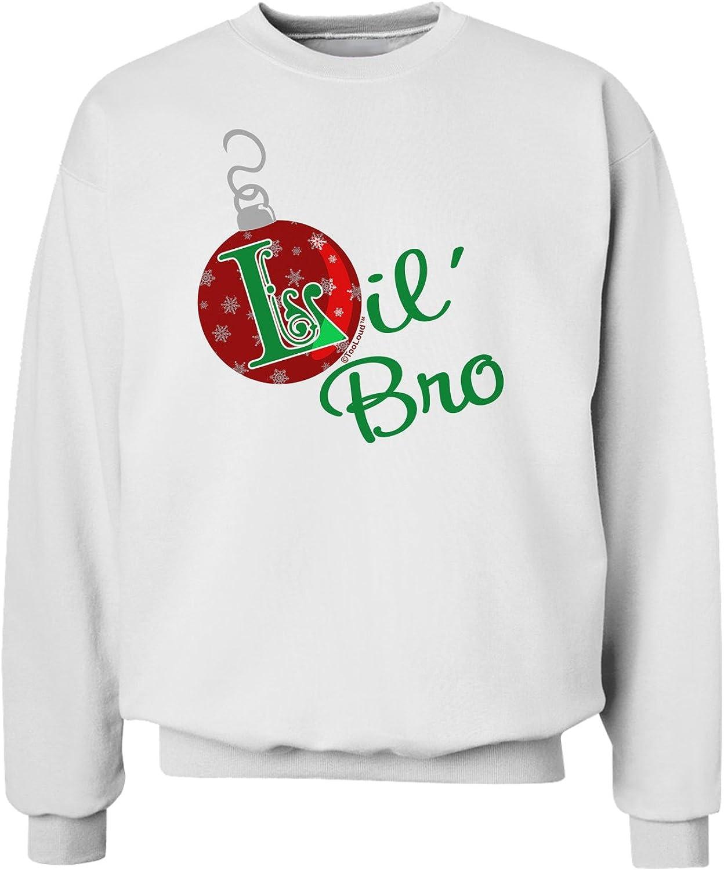 TooLoud Matching Family Ornament Lil Bro Sweatshirt