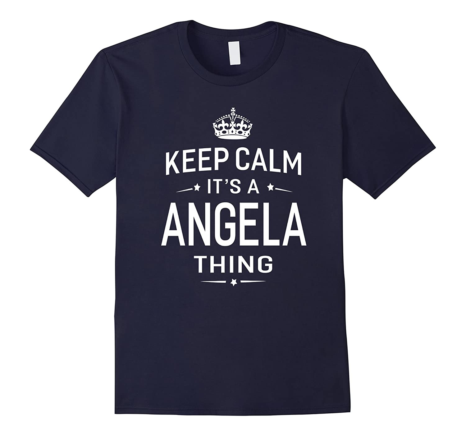 Keep Calm Its Angela Thing Funny Gifts Name T-Shirt Women-TJ