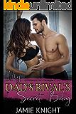 My Dad's Rival's Secret Baby (His Secret Baby Book 2)
