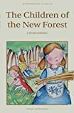 Children of the New Forest (Wordsworth Children's Classics)