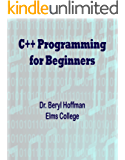 C++ Programming for Beginners (English Edition)