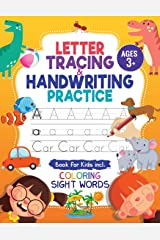 Letter Tracing & Handwriting Practice Book - for Kids: Trace Letters and Numbers Workbook of the Alphabet and Sight Words, Preschool, Pre K, Kids Ages 3-5 + 5-6. Children Handwriting without Tears Paperback