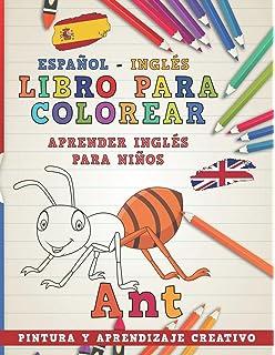 Libro para colorear Español - Inglés I Aprender inglés para niños I Pintura y aprendizaje creativo