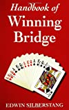 Handbook of Winning Bridge, Edwin Silberstang, 1580421016