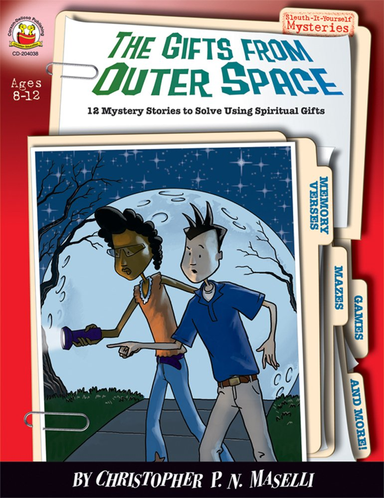 Download The Gifts from Outer Space, Grades 3 - 6: 12 Mystery Stories to Solve Using Spiritual Gifts (Sleuth-It-Yourself Mysteries) pdf epub