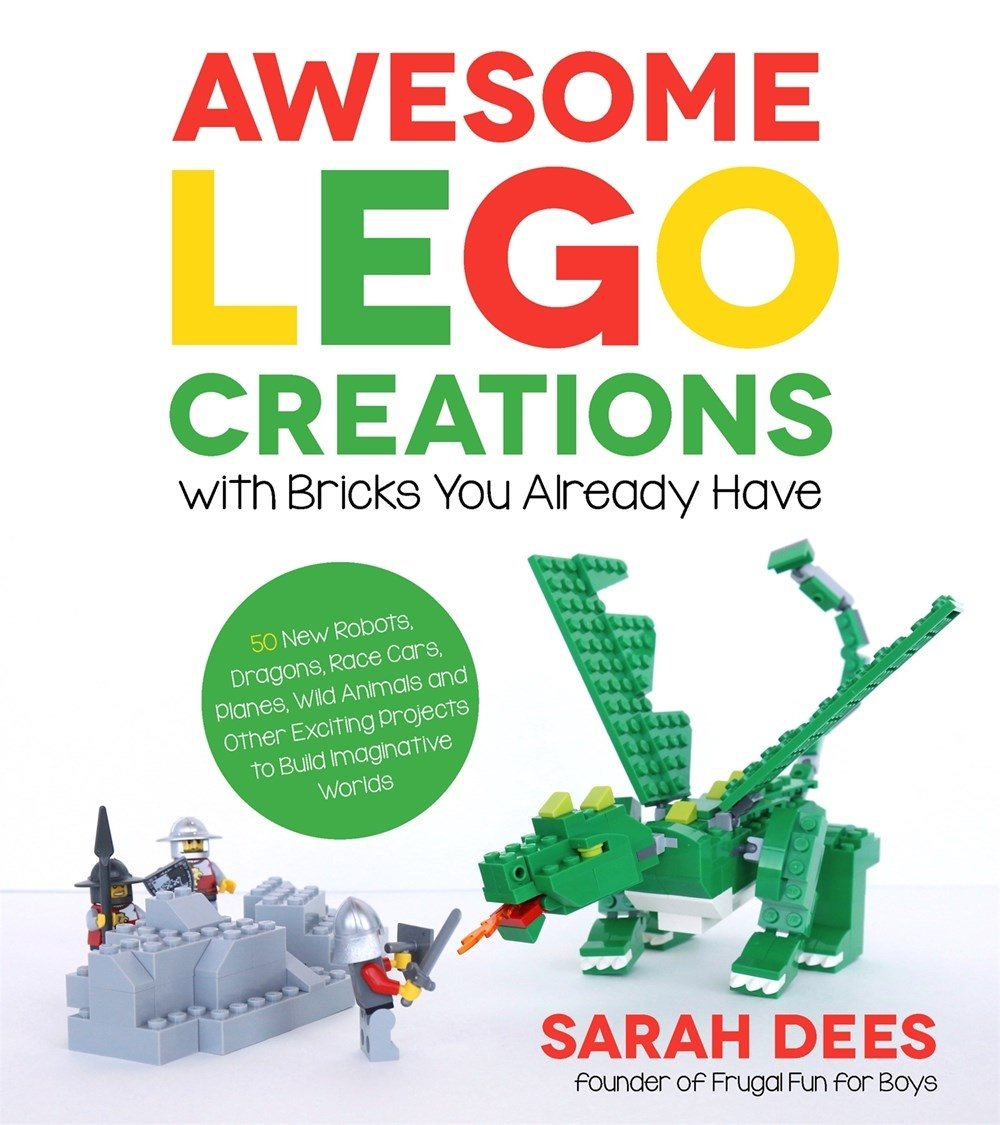 Amazing Awesome LEGO Creations With Bricks You Already Have: 50 New Robots,  Dragons, Race Cars, Planes, Wild Animals And Other Exciting Projects To  Build ...