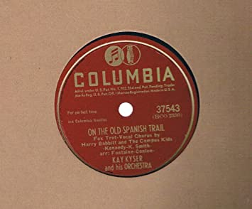 Amazon.com: On the Old Spanish Trail/ New Years Eve (Kay ...
